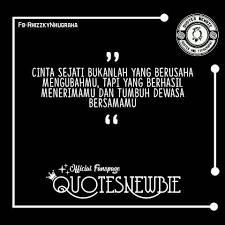 quotes newbie cinta sejati ~rn facebook