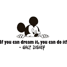 If You Can Dream It You Can Do It Quote Mickey Mouse Silhouette Bedroom Decor Art Custom Wall Decal Vinyl Sticker 8 Inches X 20 Inches Walmart Com Walmart Com