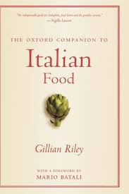The Oxford Companion to Italian Food by Gillian Riley | Waterstones