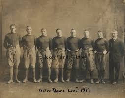 Tom and Kate Hickey Family History: 1914: Notre Dame Linemen With Assistant  Football Coach Knute Rockne