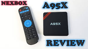 Nexbox A95X TV Box REVIEW - A $26 TV Box that works very well ...