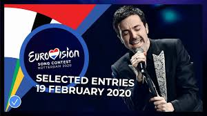 Selected Entries - 19 February - Eurovision Song Contest 2020 ...