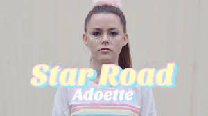 ADOETTE - Star Road - YouTube