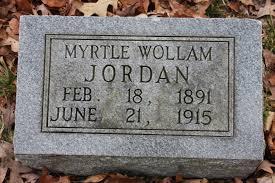 Myrtle Wollam Jordan (1891-1915) - Find A Grave Memorial