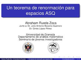 Un teorema de renormación para espacios ASQ