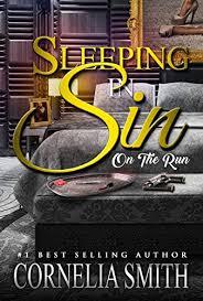 Sleeping In Sin: On The Run - Kindle edition by Cornelia Smith ...