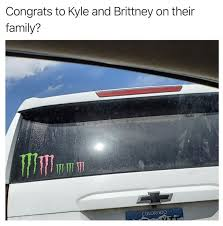 Congrats To Kyle And Brittney On Their Family Monster Energy Family Stickers Meme Shut Up And Take My Money