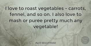 bloomfield i love to roast vegetables carrots fennel