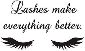 Amazon Com Boodecal Wall Decals Quote Lashes Make Everything Better Eyelashes Wall Decals Eyelashes Wall Mural Art Decor Sticker Makeup Wall Decal Girls Eyelashes Beauty Salon Decoration Makeup Wall Sticker Home Kitchen
