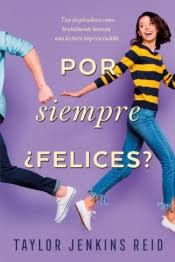 POR SIEMPRE, FELICES?/ AFTER I DO : Agapea Libros Urgentes