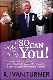 I Broke the Code, So Can You!: Turner, R. Ivan: 9780984754731: Amazon.com:  Books