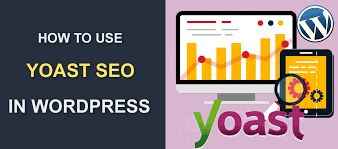 How to use Yoast SEO - A Complete WordPress Guide