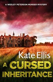 Amazon.com: A Cursed Inheritance: Book 9 in the DI Wesley Peterson crime  series (Wesley Peterson Series) eBook: Ellis, Kate: Kindle Store