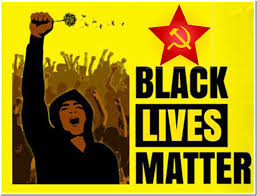 THE COMMUNISTS BEHIND BLACK LIVES MATTERS - One Citizen Speaking