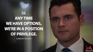 any time we have options we re in a position of privilege