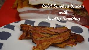 cold smoked bacon with really smoking