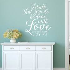 1 Corinthians 16 14 Let All That You Do Wall Decal A Great Impression