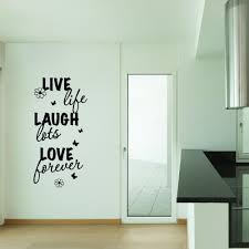 Live Life Laugh Lots Love Forever Wall Decal Style And Apply