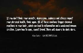 top quotes about stress anxiety and depression famous quotes