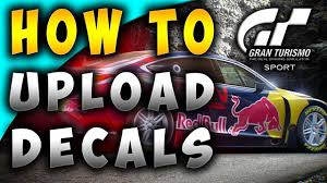 How To Create And Upload Custom Decals To Gran Turismo Sport Tutorial Easy Way Youtube