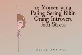 momen yang sering bikin orang introvert jadi stress