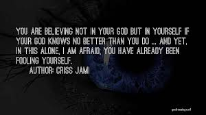 top god knows you quotes sayings