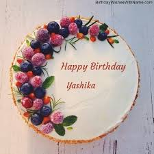 birthday wishes happy birthday yashika wishes