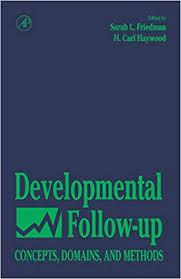 Developmental Follow-Up: Concepts, Domains, and Methods - Kindle edition by  Friedman, Sarah L., Haywood, H. Carl. Politics & Social Sciences Kindle  eBooks @ Amazon.com.