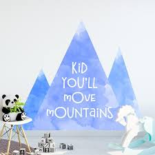 Kid You Ll Move Mountains Watercolor Wall Quote Labeldaddy