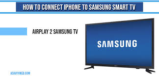connect iphone to samsung smart tv