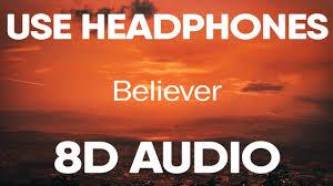 Imagine Dragons – Believer (8D AUDIO) - YouTube