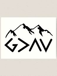 God Is Greater Than The Highs And Lows Ups And Downs Art Print By Christianlife Redbubble