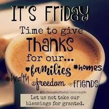 it s friday time to give thanks for coffee and quotes facebook