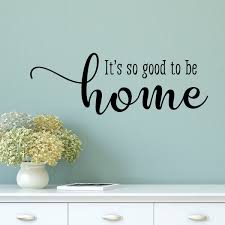 Winston Porter So Good To Be Home Entryway Family Wall Quotes Decal Reviews Wayfair
