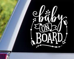 Baby On Board Car Decal Car Decals Window Decals Car Etsy