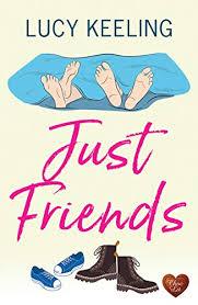 Just Friends: A laugh out loud romantic comedy for 2020 eBook: Keeling,  Lucy: Amazon.com.au: Kindle Store