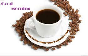 cup of coffee good morning quote