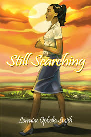 Amazon.com: Still Searching (9781480958111): Smith, Lorraine Ophelia: Books