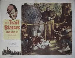 The Trail Blazers Lobby Card Complete Set by Directed by Wesley Barry /  Starring Alan Hale Jr., Richard Tyler, Barney McCormack: No Binding (1953)  | Acorn Books
