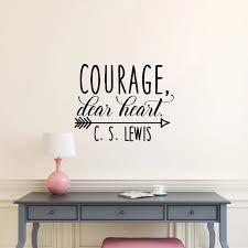Encourage Quote Wall Decal Courage Dear Heart C S Lewis Home Self Vinyl Pvc Wall Stickers For Living Room Removable Decal Syy148 Pvc Wall Sticker Wall Stickerstickers For Aliexpress
