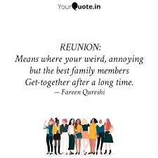 reunion means where your quotes writings by fareen qureshi