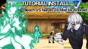TUTORIAL INSTALL Bleach VS Naruto 2.6 Mod for Android - YouTube