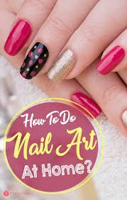 how to do nail art at home top 10