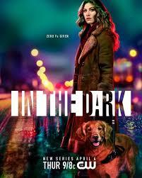 Season 1 (In the Dark) | The CW Wiki