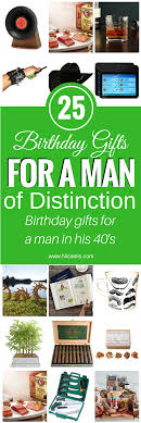 25 amazing birthday gifts for a man of