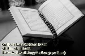 kutipan kata mutiara islam ali bin abi thalib kata motivasi sang
