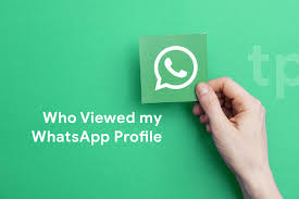 know who viewed my whatsapp profile