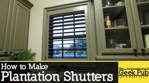 how to make plantation shutters you
