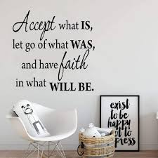 Amazon Com Poorma Quote Vinyl Wall Decal Sticker Art Removable Words Home Decor Accept What Is Let Go Of What Was And Have Faith In What Will Be Home Kitchen