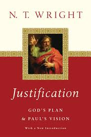 justification god s plan paul s vision n t wright
